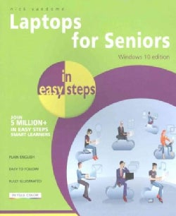 Laptops for Seniors in Easy Steps: Windows 10 Edition (Paperback)