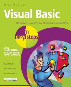 Visual Basic in Easy Steps: Covers Visual Studio Community 2015 (Paperback)