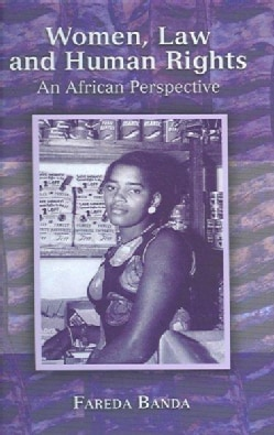 Women, Law And Human Rights: An African Perspective (Hardcover)