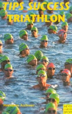 Tips for Success: Triathlon (Paperback)