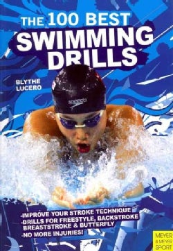 The 100 Best Swimming Drills (Paperback)