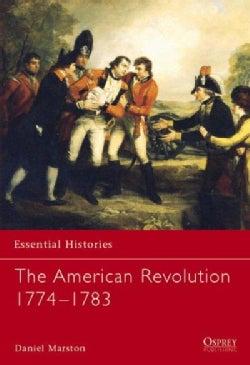 The American Revolution 1774-1783 (Paperback)