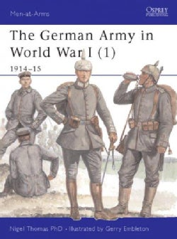 The German Army in World War I 1914-15 (Paperback)