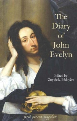 The Diary Of John Evelyn (Paperback)
