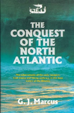 The Conquest of the North Atlantic (Paperback)