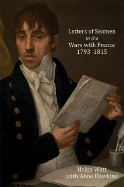 Letters of Seamen in the Wars With France, 1793-1815 (Hardcover)