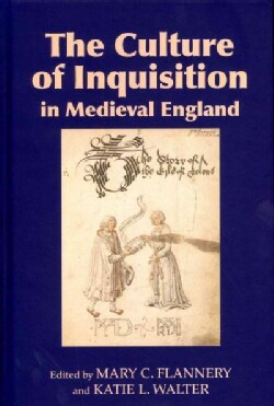 The Culture of Inquisition in Medieval England (Hardcover)