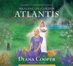 Healing in Golden Atlantis (CD-Audio)