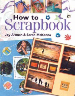 How to Scrapbook (Paperback)
