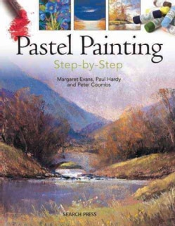 Pastel Painting Step-by-Step (Paperback)