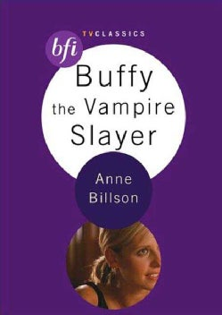 Buffy the Vampire Slayer (Paperback)