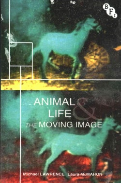 Animal Life and the Moving Image (Paperback)