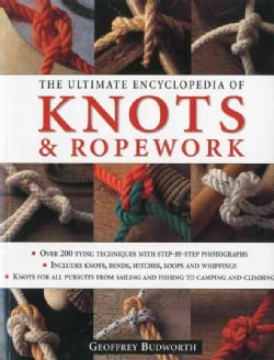 The Ultimate Encyclopedia of Knots & Ropework (Paperback)