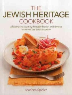 The Jewish Heritage Cookbook: A Fascinating Journey Through the Rich and Diverse History of the Jewish Cuisine (Hardcover)