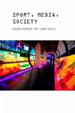 Sport, Media and Society (Paperback)