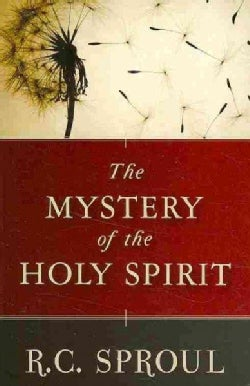 The Mystery of the Holy Spirit (Paperback)