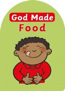 God Made Food (Board book)