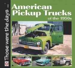 American 1/2-Ton Pickup Trucks of the 1950s (Paperback)