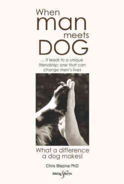 When Man Meets Dog: What a Difference a Dog Makes! (Paperback)