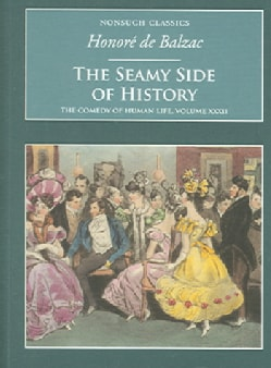 The Seamy Side of History And Other Stories: The Comedy of Human Life (Paperback)