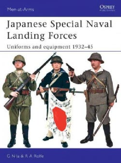 Japanese Special Naval Landing Forces: Uniforms And Equipment 1937-45 (Paperback)