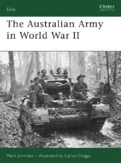 The Australian Army in World War II (Paperback)