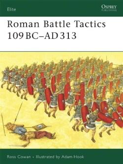 Roman Battle Tactics 109BC-AD313 (Paperback)