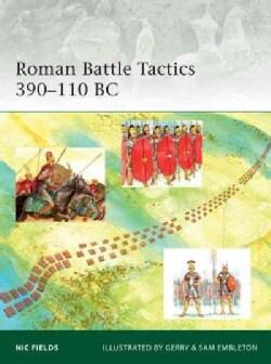 Roman Battle Tactics: 390-110 Bc (Paperback)