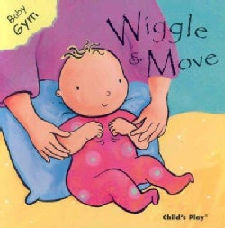Wiggle and Move (Board book)
