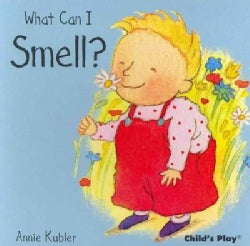 What Can I Smell ? (Board book)
