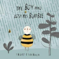 The Boy Who Lost His Bumble (Hardcover)