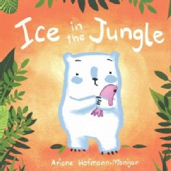 Ice in the Jungle (Paperback)