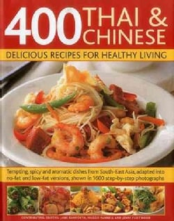 400 Thai & Chinese: Delicious Recipes for Healthy Living (Hardcover)