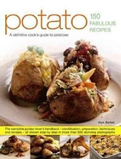 Potato: 150 Fabulous Recipes (Paperback)