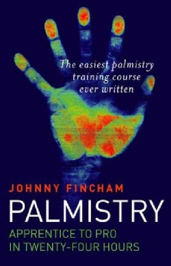Palmistry: Apprentice to Pro in 24 Hours (Paperback)