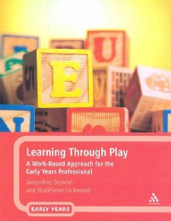 Learning Through Play: A Work-Based Approach for the Early Years (Paperback)
