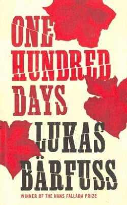One Hundred Days (Paperback)