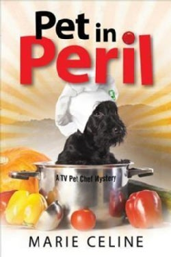 Pet in Peril: A TV Pet Chef Mystery Set in L.A. (Paperback)
