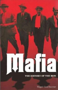 Mafia: The History of the Mob (Paperback)