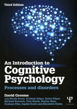 An Introduction to Cognitive Psychology: Processes and Disorders (Paperback)