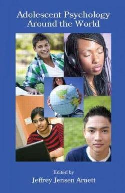 Adolescent Psychology Around the World (Paperback)