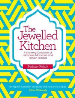 The Jewelled Kitchen: A Stunning Collection of Lebanese, Moroccan and Persian Recipes (Paperback)