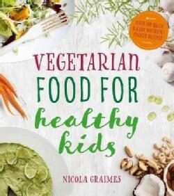 Vegetarian Food for Healthy Kids (Paperback)