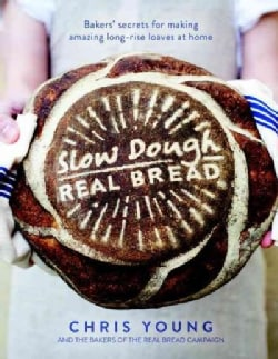Slow Dough: Real Bread (Hardcover)