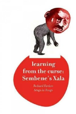 Learning from the Curse: Sembene's Xala (Hardcover)