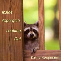 Inside Asperger's Looking Out (Hardcover)