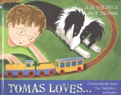 Tomas Loves...: A Rhyming Book About Fun, Friendship - and Autism (Hardcover)