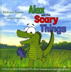 Alex and the Scary Things (Hardcover)