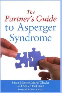 The Partner's Guide to Asperger Syndrome (Paperback)