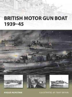 British Motor Gun Boat 1939-45 (Paperback)